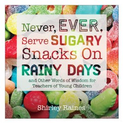 Never, Ever, Serve Sugary Snacks on Rainy Days - Paperback