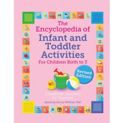 The Encyclopedia of Infant and Toddler Activities, revised - Paperback