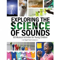 Most preschool teachers have musical instruments in their classrooms, but may not realize they can use them for science explorations. In this book, discover 100 activities that let children ages 3-6 explore the science of music and sound using materials easy to find for a preschool classroom. Children will use their bodies to create sounds, explore the relationship between size and pitch, investigate how tempo affects the way we listen to sounds, create musical instruments, and much more. From the drops of rainwater to the tinkling of wind chimes, the science of sound is all around. You will indulge young children's curiosity and engage them in scientific inquiry as they explore, listen, observe, experiment, think, and discuss different kinds of sounds and the tools for making them. Paperback. 200 pages.