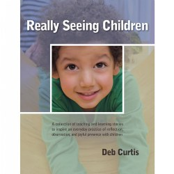 Really Seeing Children