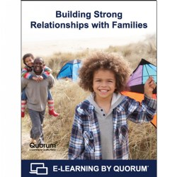 Building Strong Relationships With Families