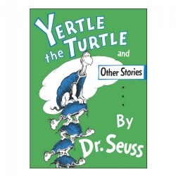 Yertle the Turtle - Hardcover