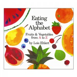 Eating the Alphabet: Fruits & Vegetables from A to Z - Hardcover