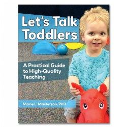 Let's Talk Toddlers: A Practical Guide to High-Quality Teaching - Paperback