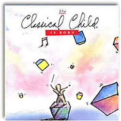 Classical Child Is Born (CD)
