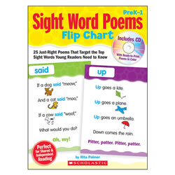 PreK - Grade 1. Laminated flip chart features 25 just right poems that target the top sight words young readers need to know. Perfect for shared and independent reading. Includes CD with ready-to-print poems in color.