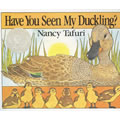 Have You Seen My Duckling? - Board Book