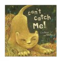 Main Image of Can't Catch Me! - Paperback
