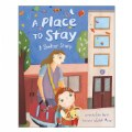 Main Image of A Place to Stay: A Shelter Story - Paperback