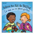 Voices Are Not for Yelling / La voz no es para gritar - Bilingual Paperback