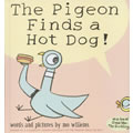 The Pigeon Finds a Hot Dog - Hardback