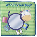 My First TAGGIES™ Book: Who DO You See? - Cloth Book