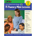 The 15 explicit mini-lessons provided in this handbook address five key areas of fluency: speed and pacing; pausing; inflection and intonation; phrasing; and expression. Contains 15 leveled reading passages, audio CD, self-assessment checklist, and teacher assessment rubrics. 51 pages.