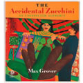 The Accidental Zucchini (Paperback)
