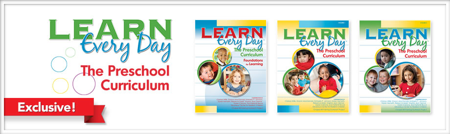 Learn Every Day: The Preschool Curriculum