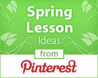 Spring Lesson Ideas
